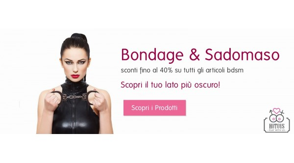 SEXYSHOP ONLINE SICURO PRATICO E CONVENIENTE HOTOYS! PLAY WITH US